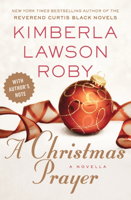 A Christmas Prayer By Kimberla Lawson Roby Grand Central Publishing