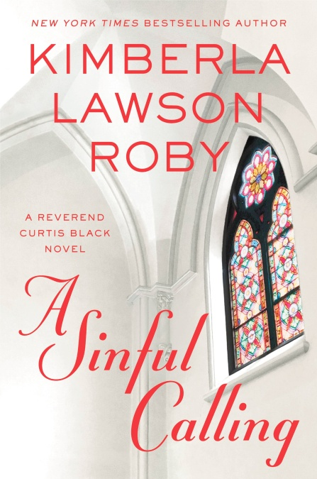 A Sinful Calling By Kimberla Lawson Roby Grand Central Publishing